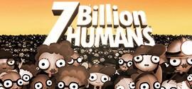 7 Billion Humans Steam Key GLOBAL
