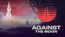 Against The Moon (PC) - Steam Gift - NORTH AMERICA