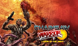 Chainsaw Warrior: Lords of the Night Steam Key GLOBAL