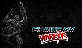 Chainsaw Warrior Steam Key GLOBAL
