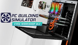 PC Building Simulator - EVGA Workshop (PC) - Steam Gift - EUROPE