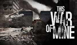 This War of Mine (PC) - Steam Key - GLOBAL