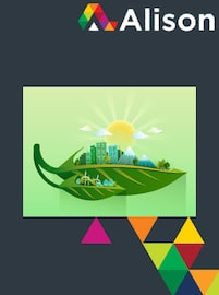 Introduction to Environmental Sustainability Alison Course GLOBAL - Digital Certificate