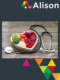 Human Health - Diet and Nutrition Alison Course GLOBAL - Digital Certificate