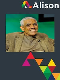 Think Big and Act Small: Vinod Khosla on Start-Ups Alison Course GLOBAL - Digital Certificate