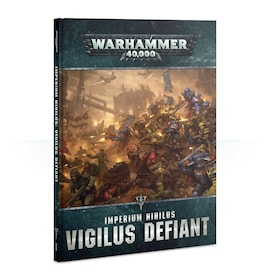 Warhammer 40000 Imperium Nihilus: Vigilus Defiant