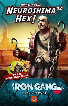 Neuroshima HEX! 3.0: Hexogłówki Iron Gang