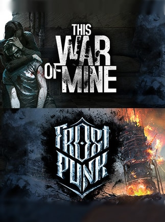 FROSTPUNK AND THIS WAR OF MINE: COMPLETE