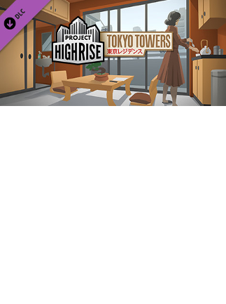 Project Highrise: Tokyo Towers Key Steam PC GLOBAL