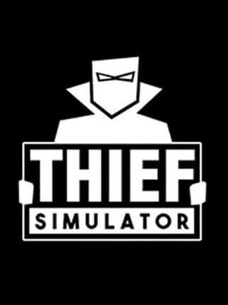 Thief Simulator Steam Gift GLOBAL - G2A COM
