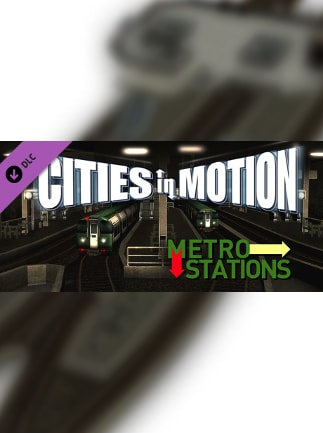 Cities in Motion: Metro Stations Steam Key GLOBAL