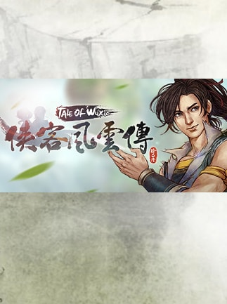 侠客风云传(Tale of Wuxia) Steam Key GLOBAL - G2A COM