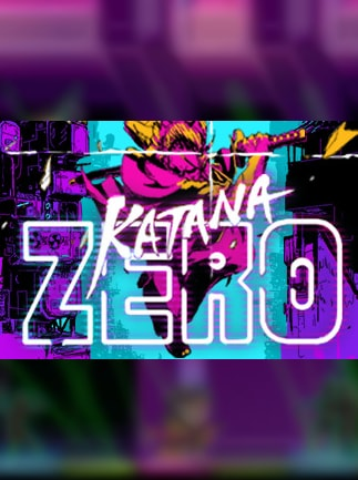 Katana Zero Buy Steam Game Key