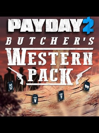 PAYDAY 2: The Butcher's Western Pack Steam Key GLOBAL