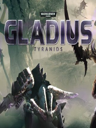 Warhammer 40,000: Gladius - Tyranids Steam Gift GLOBAL