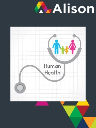 Human Health - Health and Human Development Alison Course GLOBAL - Digital Certificate - ボックス