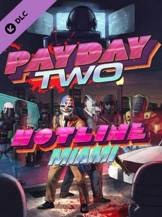 PAYDAY 2: Hotline Miami Key Steam GLOBAL - G2A COM