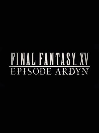 FINAL FANTASY XV: EPISODE ARDYN Steam Gift GLOBAL