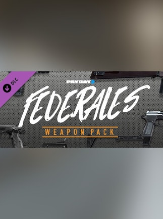 PAYDAY 2: Federales Weapon Pack - Steam - Key GLOBAL