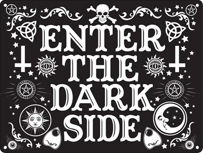 Enter The Dark Side Mini Tin Sign Black 20 x 15cm