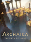 Archaica: The Path of Light Steam Key GLOBAL