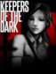 DreadOut: Keepers of The Dark Steam Key GLOBAL