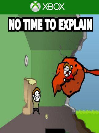 No Time To Explain (Xbox One) - Xbox Live Key - NORTH AMERICA