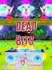 Dead Bits + Soundtrack Steam Key RU/CIS