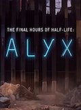 Half-Life: Alyx - Final Hours (PC) - Steam Gift - GLOBAL
