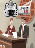 Project Highrise: London Life Steam Key GLOBAL