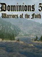 Dominions 5 - Warriors of the Faith Steam Key GLOBAL