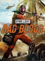 DYING LIGHT: BAD BLOOD Steam Key GLOBAL