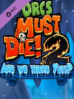 Orcs Must Die 2 - Are We There Yeti? Steam Key GLOBAL
