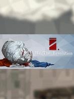 We. The Revolution Steam Key GLOBAL